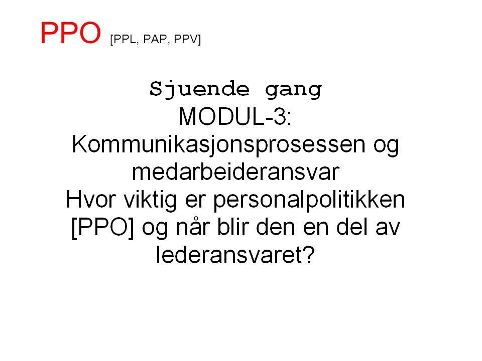 PPO [PPL, PAP, PPV]